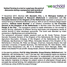 . Vertical Farming is a tool or a goal was the point of discussion during a symposium held recently at WeSchool, Mumbai