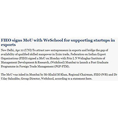FIEO signs MoU with WeSchool for supporting startups in exports